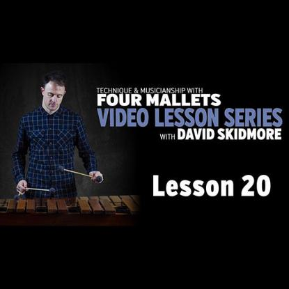 A Fresh Approach to Four Mallets: Lesson 20