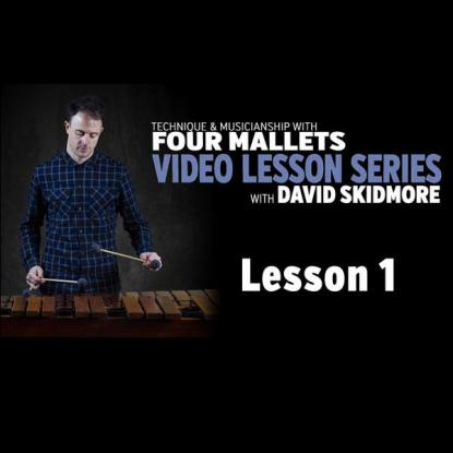 A Fresh Approach to Four Mallets: Lesson 1