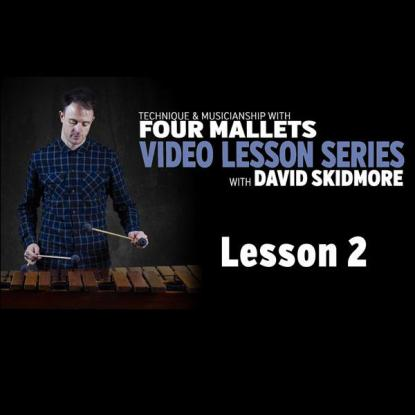 A Fresh Approach to Four Mallets: Lesson 2