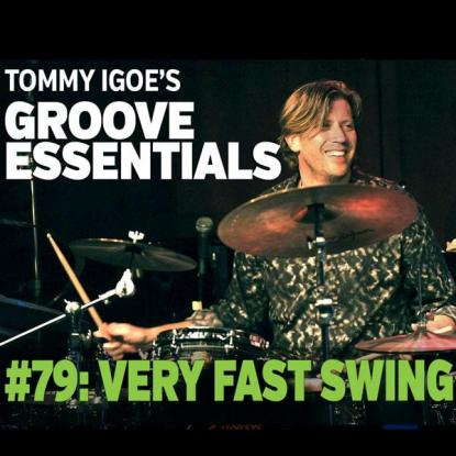 Groove Essentials #79: Very Fast Swing