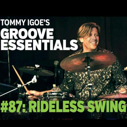 Groove Essentials #87: Rideless Swing