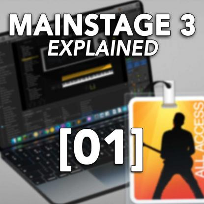 MainStage 3 Explained 01: Series Introduction