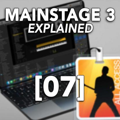 MainStage 3 Explained 07: Channel Strips