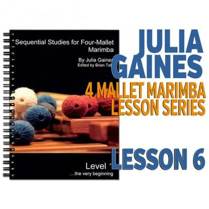 Sequential Studies for 4 Mallet Marimba, Lesson 6