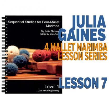 Sequential Studies for 4 Mallet Marimba, Lesson 7