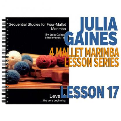 Sequential Studies for 4 Mallet Marimba, Lesson 17