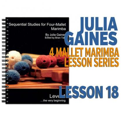 Sequential Studies for 4 Mallet Marimba, Lesson 18