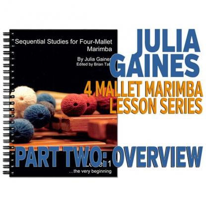 Sequential Studies for 4 Mallet Marimba, Part Two Overview