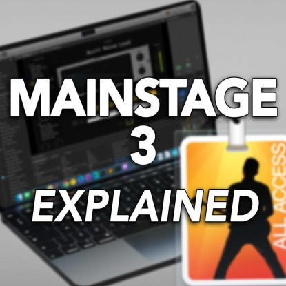 MainStage 3 EXPLAINED with James Catherall