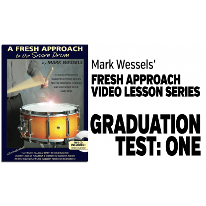 Fresh Approach to Snare Drum: Graduation Test 1