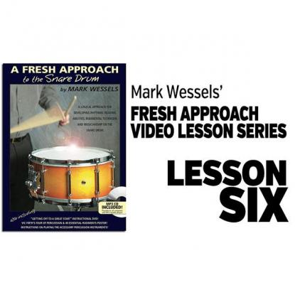 Fresh Approach to Snare Drum: Lesson 6