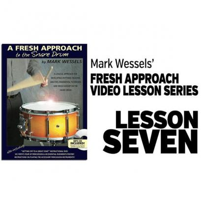 Fresh Approach to Snare Drum: Lesson 7