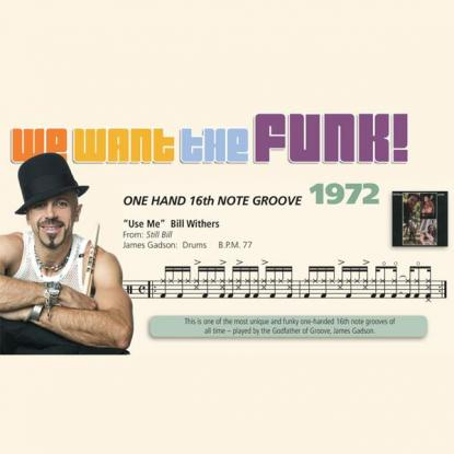We Want the Funk! 1972 - One Hand 16th Note Groove